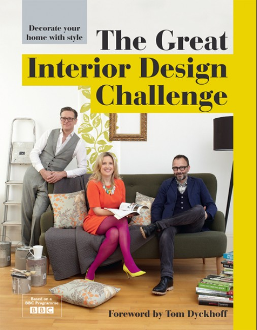 The Great Interior Design Challenge                            -                         February 2014
